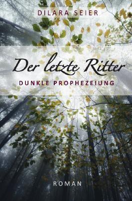 Der Letzte - Trilogie / Der letzte Ritter