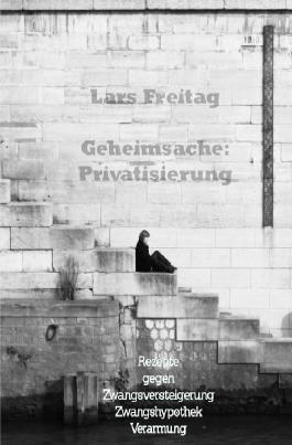 Geheimsache: Privatisierung