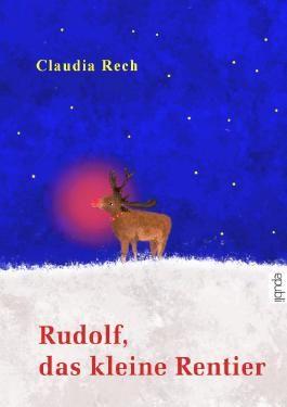 Rudolf, das kleine Rentier