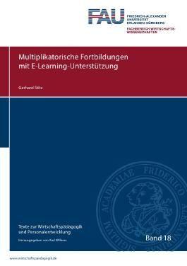 Texte zur Wirtschaftspädagogik und Personalentwicklung / Multiplikatorische Fortbildungen mit E-Learning-Unterstützung