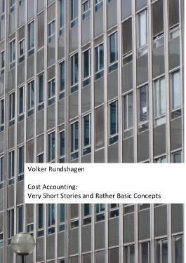 Cost Accounting: Very Short Stories and Rather Basic Concepts
