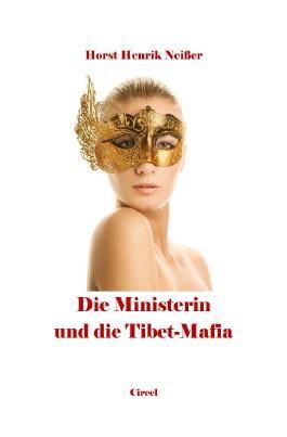Die Ministerin und die Tibet-Mafia