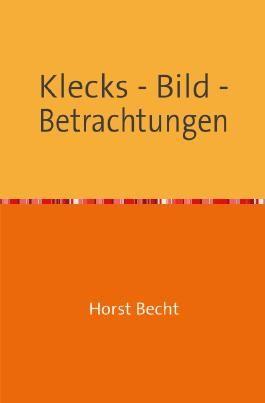 Klecks - Bild - Betrachtungen