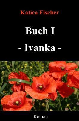 Starke Frauen / Buch I - Ivanka