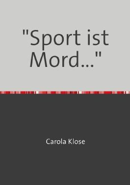 """Sport ist Mord..."""