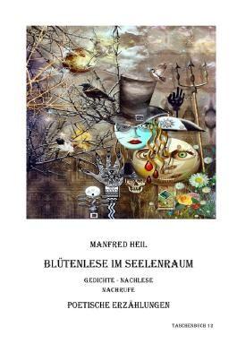 Poetische Erzählungen / Blütenlese im Seelenraum