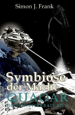 Quaoar Die Schöpferkraft Bd3 / Symbiose der Macht
