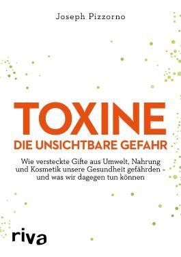 Toxine – Die unsichtbare Gefahr