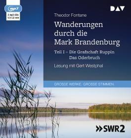Wanderungen durch die Mark Brandenburg – Teil I: Die Grafschaft Ruppin / Das Oderbruch