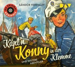 Käpt'n Konny in der Klemme und weitere Abenteuer
