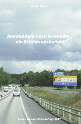 Auswandern nach Schweden, ein Erfahrungsbericht