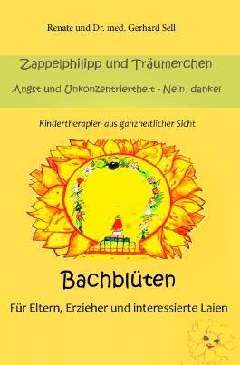 Bachblüten für Eltern, Erzieher und interessierte Laien