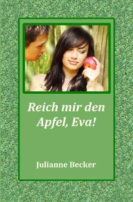Reich mir den Apfel, Eva!