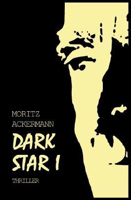 Dark Star / Dark Star I