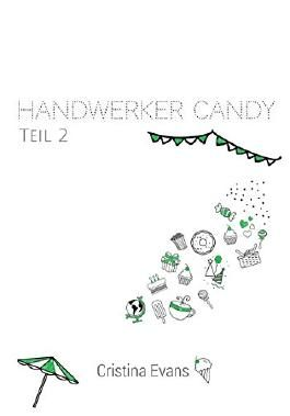 Handwerker Candy: Teil 2 (Candy, #2)
