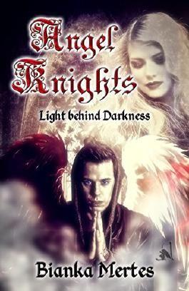 Angel Knights: Light behind Darkness
