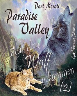 Paradise Valley - Auf den Wolf gekommen (2)