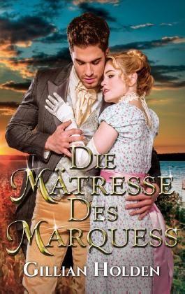 Die Mätresse des Marquess