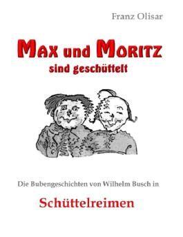 Max und Moritz sind geschüttelt