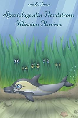 Spezialagentin Nordstrom: Mission Karina