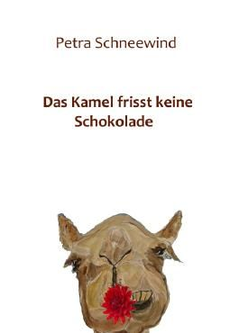 Das Kamel frisst keine Schokolade