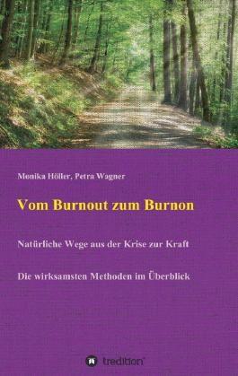 Vom Burnout zum Burnon
