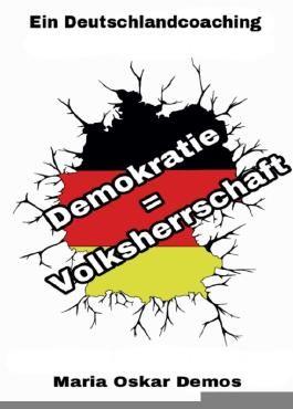 Demokratie = Volksherrschaft
