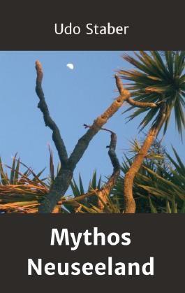 Mythos Neuseeland