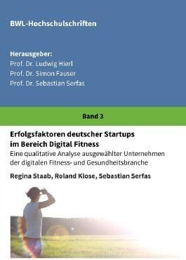 Erfolgsfaktoren deutscher Startups im Bereich Digital Fitness