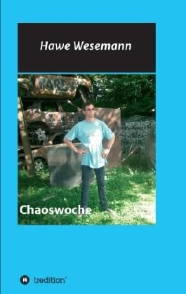 Chaoswoche: Ein Männerroman