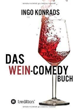 Das Wein-Comedy Buch