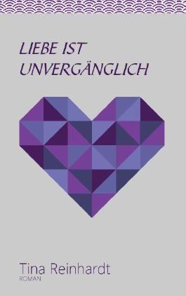 Liebe ist unvergänglich