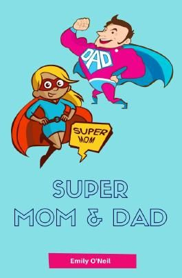 Super Mom & Dad