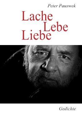 Neue Lyrik / Lache Lebe Liebe