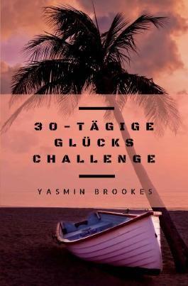 30-tägige Glücks Challenge