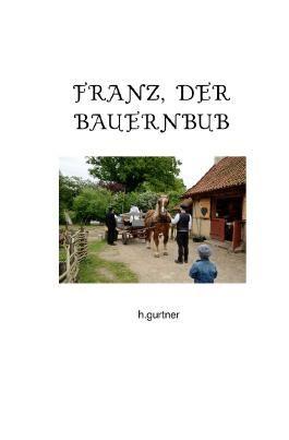 Franz, der Bauernbub