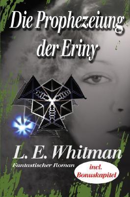 Erinysaga / Die Prophezeiung der Eriny