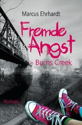 Fremde Angst / Fremde Angst - Burns Creek