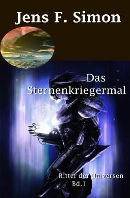 Ritter der Universen / Das Sternenkriegermal