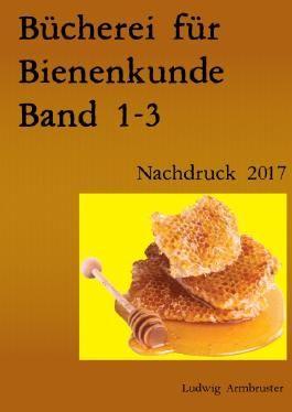Bücherei für Bienenkunde Band 1-3