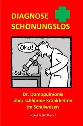 Diagnose schonungslos