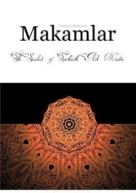 Makamlar: The Scales of Turkish Art Music
