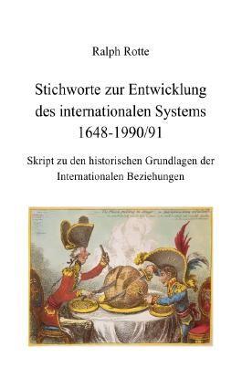 Stichworte zur Entwicklung des internationalen Systems 1648-1990/91