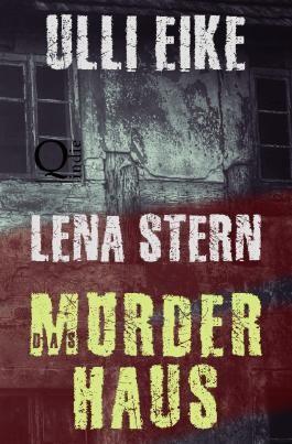 Lena Stern / Lena Stern: Das Mörderhaus