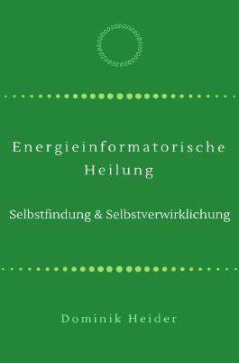 Energieinformatorische Heilung