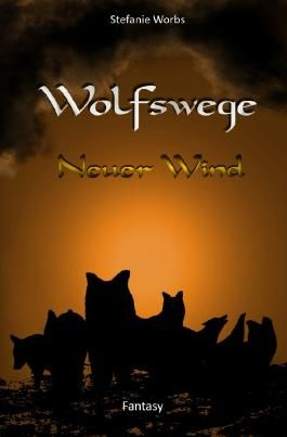 Wolfswege / Wolfswege 2