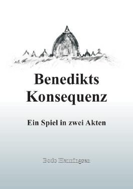 Benedikts Konsequenz