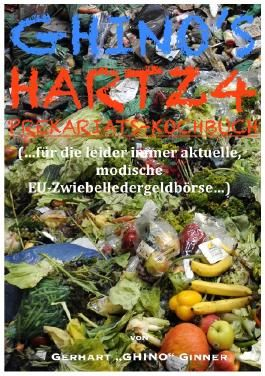 Ghino's Hartz4 Prekariatskochbuch