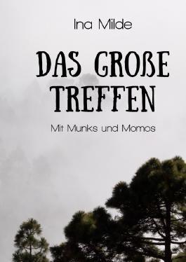 Die Waud-Trilogie / Das große Treffen