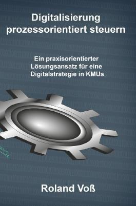 Digitalisierung prozessorientiert steuern